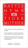 Battle Hymn of the Tiger Mother - Amy Chua