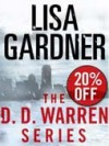 The Detective D. D. Warren Series 5-Book Bundle: Alone, Hide, The Neighbor, Live to Tell, Love You More - Lisa Gardner