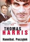 Hannibal. Początek - Thomas Harris