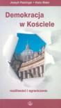 Demokracja w Kościele - Joseph Ratzinger;Hans Maier
