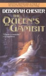 The Queen's Gambit - Deborah Chester