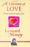 A Lifetime of Love: Poems on the Passages of Life - Leonard Nimoy