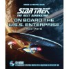 Star Trek The Next Generation: On Board the U.S.S. Enterprise: Be Transported to the Final Frontier with a Breathtaking 3D Tour - Denise Okuda, Michael Okuda