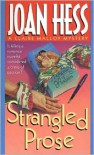 Strangled Prose: A Claire Malloy Mystery - Joan Hess