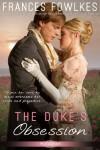 The Duke's Obsession (Entangled Scandalous) - Frances Fowlkes