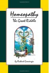 Homeopathy: The Great Riddle - Richard Grossinger