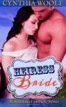 Heiress Bride - Cynthia Woolf