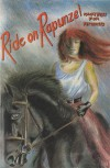 Ride on Rapunzel: Fairytales for Feminists - Maeve Binchy, Ivy Bannister, Zoë Fairbairns, Mary Dorcey, Leland Bardwell, Mairide Woods