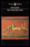 The Golden Ass - Apuleius, Robert Graves