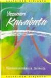 Kämmenenkokoisia tarinoita - Yasunari Kawabata, Kai Nieminen