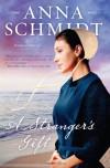 A Stranger's Gift - Anna Schmidt
