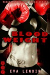 Bloodweight - Eva LeNoir