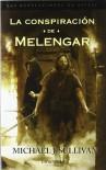 La Conspiración de Melengar (Las Revelaciones de Riyria #1) - Michael J. Sullivan