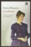 La solterona - Edith Wharton