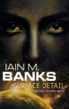 Surface Detail  - Iain M. Banks