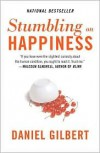 Stumbling on Happiness by Daniel Todd Gilbert -