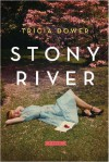 Stony River - Tricia Dower