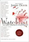 Watchlist: A Serial Thriller - Jeffery Deaver