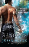 Forged Of Shadows - Jessa Slade