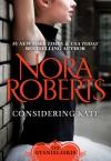 Considering Kate (The Stanislaskis, #6) - Nora Roberts