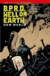 B.P.R.D. Hell on Earth Volume 1: New World - 'Mike Mignola',  'John Arcudi'