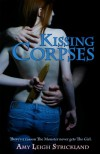 Kissing Corpses - Amy Leigh Strickland
