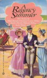 A Regency Summer (Super Regency, Signet) - Mary Balogh;more