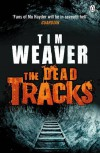 Dead Tracks - Tim Weaver