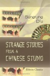Strange Stories From A Chinese Studio - Pu Songling