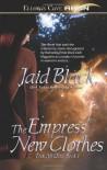 The Empress' New Clothes (Trade Paperback Erotic Romance) - Jaid Black