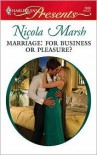 Marriage: For Business or Pleasure? (Harlequin Presents #2898) - Nicola Marsh