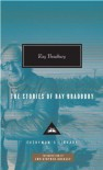 The Stories of Ray Bradbury - Ray Bradbury, Christopher Buckley