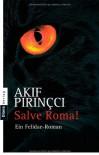 Salve Roma - Ein Felidae-Roman - Akif Pirinçci