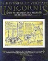 De Historia Et Veritate Unicornis/on the History   and Truth of the Unicorn - Michael Green