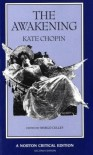 The Awakening (Norton Critical Editions) - Kate Chopin, Margo Culley