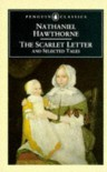 The Scarlet Letter and Selected Tales - Nathaniel Hawthorne, Thomas E. Connolly