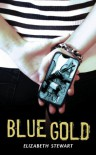 Blue Gold - Elizabeth Stewart