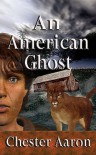 An American Ghost - Chester Aaron, David G. Lemon