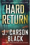 Hard Return (Cyril Landry Thriller) - J. Carson Black