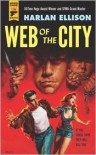 Web of the City - Harlan Ellison