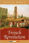 Concise History of French Revolution -