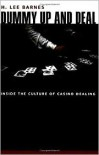 Dummy Up and Deal: Inside the Culture of Casino Dealing - H. Lee Barnes
