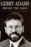 Before the Dawn An Autobiography - Gerry Adams