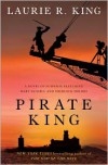 Pirate King (Mary Russell Series #11) - Laurie R. King