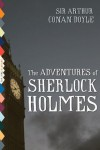 The Adventures of Sherlock Holmes (Illustrated) -  Arthur Conan Doyle