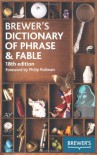 Brewer's Dictionary of Phrase and Fable - Ebenezer Cobham Brewer, Philip Pullman