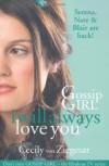 I Will Always Love You - Cecily Von Ziegesar