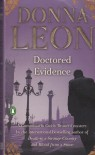 Doctored Evidence (Commissario Brunetti, #13) - Donna Leon