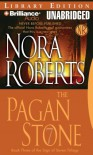 The Pagan Stone (Sign of Seven Trilogy) - Nora Roberts