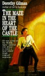 The Maze in the Heart of the Castle - Dorothy Gilman